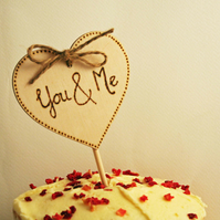 Beautiful Wooden Cake Topper With the wording You & Me