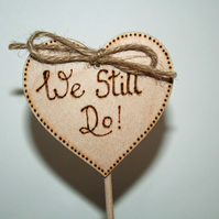 Cake Topper, We Still Do, Wedding Cake Topper, Renew Marriage Vows, Wooded Cake