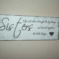 Lovely Sister sign plaque shabby chic distressed