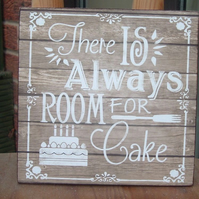 shabby chic vintage there is always room for cake  sign plaque