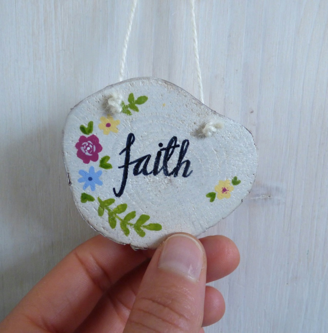 'Faith' Wood Slice, Hand Painted Hanging Decoration
