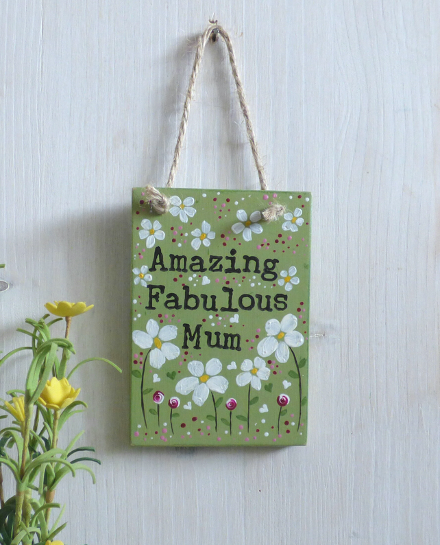 Amazing, Fabulous, Mum Gift, Wooden Plaque, Hanging Decoration