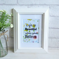 'Life is Beautiful when you Believe' Marble Typography Art Print Quote, Unframed