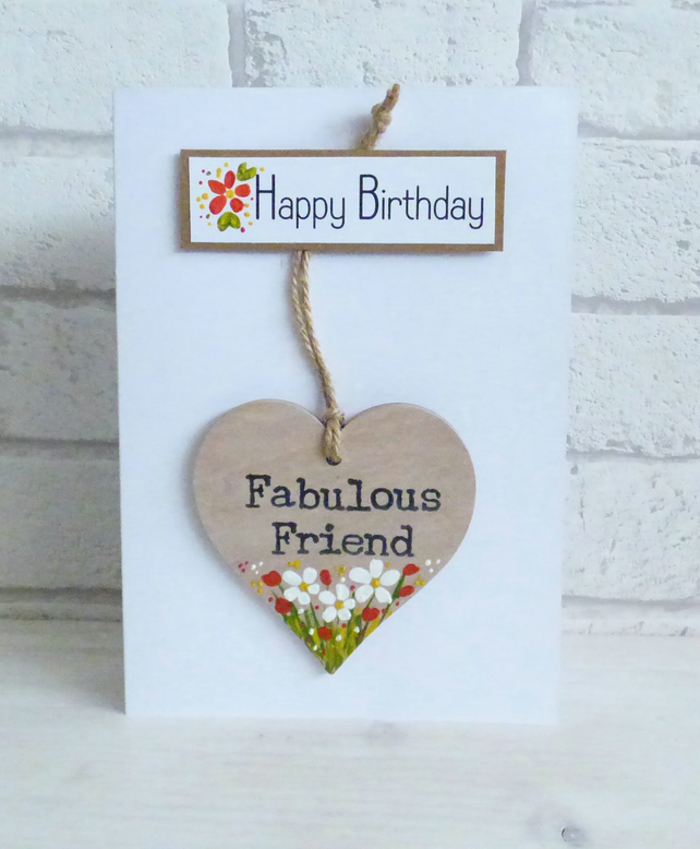 'Happy Birthday', Fabulous Friend , Detachable keepsake Heart, Greeting Card