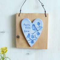 'Faith Hope  Love'' Birds And Flowers, Clay Heart, Hanging Wall Plaque