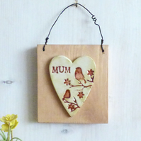 'MUM' Birds And Flowers, Clay Heart, Hanging Wall Plaque
