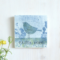 Faith, Hope, Wooden Wall Plaque, Monoprint, Mini Art Quote