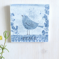 Peace,  Wooden Wall Plaque, Monoprint, Mini Art Quote