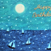 Boat Birthday Card, Sea Card, Sailing Boats Art Card, Blank Birthday Card, Moon