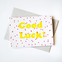 'Good Luck' Hand Printed Card in Yellow, Orange, and Magenta