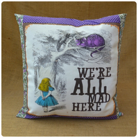 We're All Mad Here Alice in Wonderland Cushion (SKU00571)