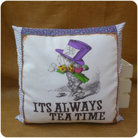 Mad Hatter It's Always Tea Time Alice in Wonderland Cushion (SKU00691)