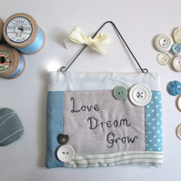 'Love, Dream, Grow' Wall Hanging Quilted Quote