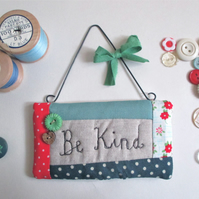'Be Kind' Wall Hanging Quilted Quote