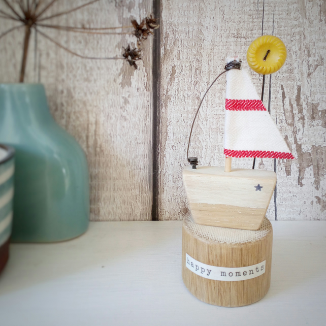 Handmade little wooden sail boat with sunshine button 'happy moments'