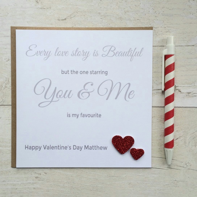 Personalised Valentines Day Card - Every Love Story is Beautiful (LB054)