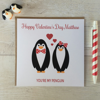 Personalised You're my Penguin Valentine's Day Card (LB124)