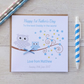 Personalised Owl First 1st Fathers Father's Day Card Pink or Blue (LB146)