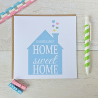 Personalised Handmade New Home Card - Home Sweet Home (LB155)