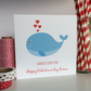 Personalised Valentine's Day Card - I Whaley love you (LB244)