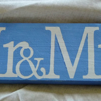 Mr & Mrs sign for wedding reception or anniversary party celebration newly weds.