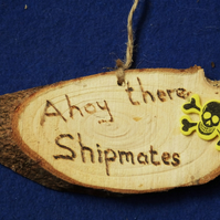 Ahoy There Matey natural wooden decoration sign for children who like pirates