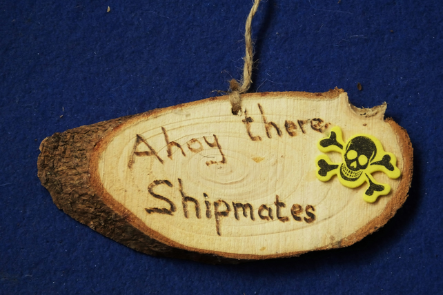 Ahoy there Shipmates natural decoration sign for children who like pirates