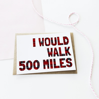500 Miles Scottish Love Card