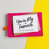 Your My Favourite Father's Day Card
