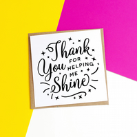 Helping Me Shine Teacher Card