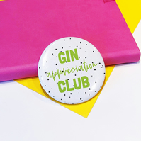 Gin Appreciation Club Pin Badge