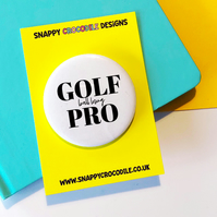 Golf Pro Pin Badge