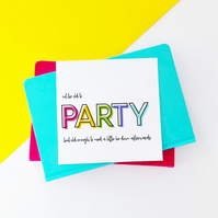 Party Funny Birthday Card