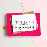 Drink Wine Funny Birthday Card