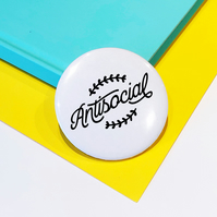 Antisocial Pin Badge