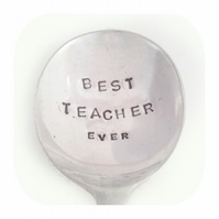 Gift For Teacher - BEST TEACHER EVER - Hand stamped Spoon