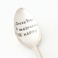 Drink Tea, Read Books BE HAPPY - Vintage Hand stamped Silver plated Spoon