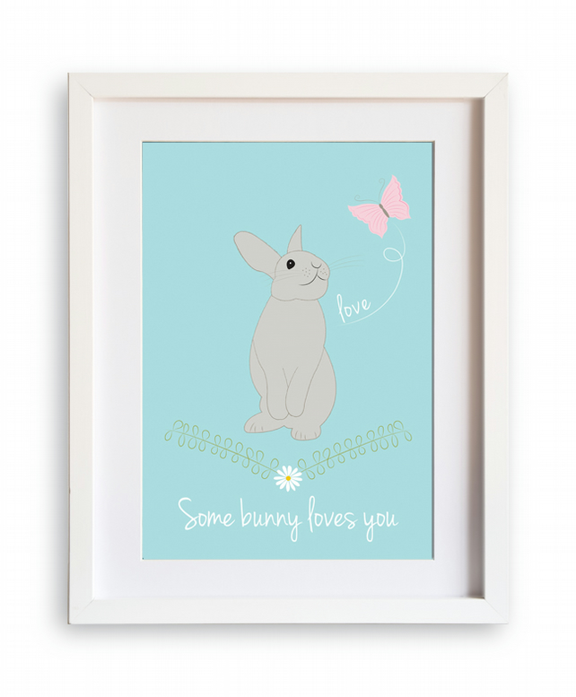 Some bunny loves you A4 print