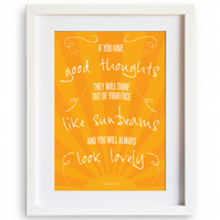 If you have good thoughts, Roald Dahl quote A4 print