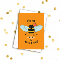 You are the bee's knees! A6 card with envelope