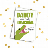 Daddy you're totally roarsome A5 card