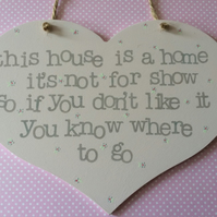 This House Is A Home Heart Shaped Sign