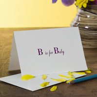 B is for Baby Letterpress Card