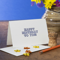 Happy Birthday To You! Letterpress card – Blue