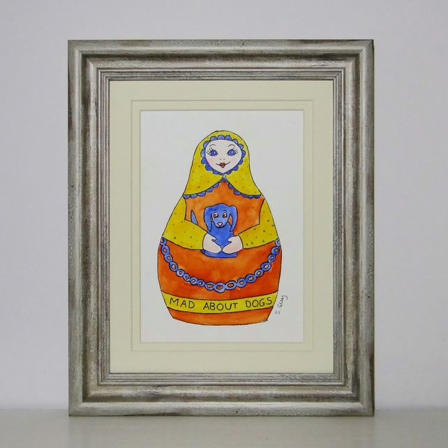 Mad About Dogs Russian Doll Painting mounted ready for framing