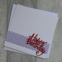 Lilac Zig Zags With Red and Brown Happy Birthday - Birthday Card
