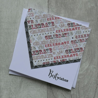 Celebrate in Style - Best Wishes - Birthday or Celebration Card