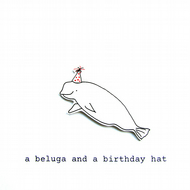 a beluga and a birthday hat (red spotty hat)- handmade birthday card