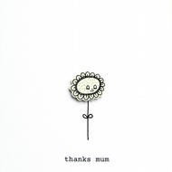 thanks mum - daisy -  handmade mother's day card