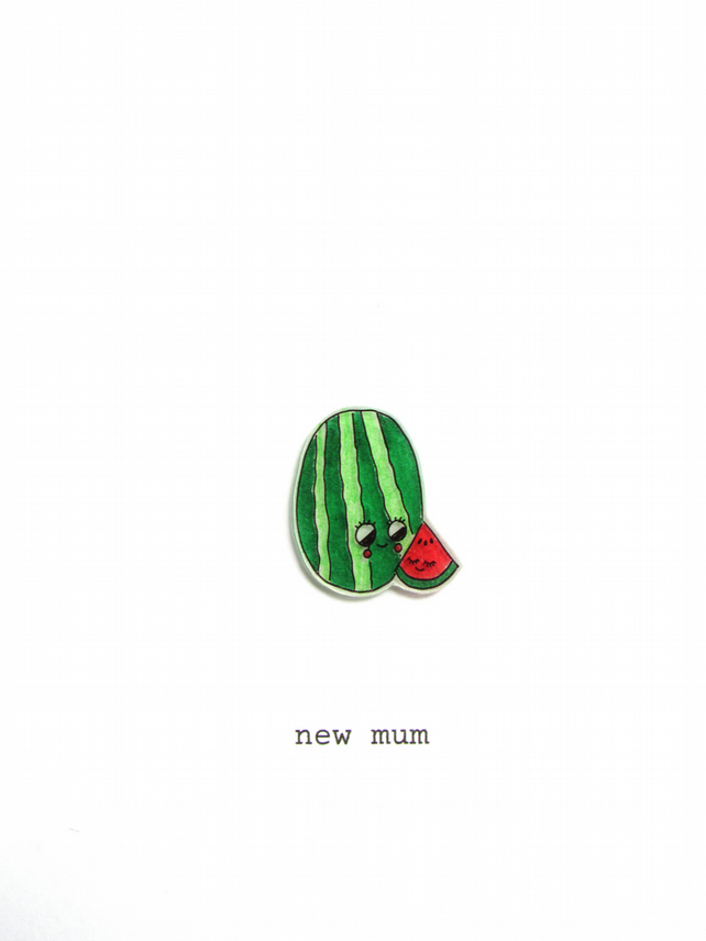 new mum card - watermelons